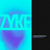 Leave Me Breathless by Zyke