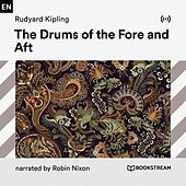 The Drums of the Fore and Aft von Bookstream Audiobooks
