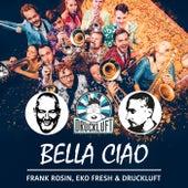 Bella Ciao von Frank Rosin