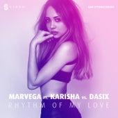 Rhythm of My Love (Ian Storm Remix) by Marvega