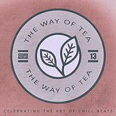The Way of Tea, Vol.13 by Various Artists