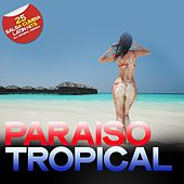 Paraiso Tropical (25 Salsa Cumbia Latin Hits) di Various Artists