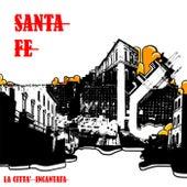 Santa Fe: La Città Incantata de Giustino Pellegrino