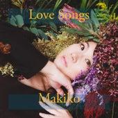 Love Songs de Makiko