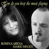 How Do You Keep The Music Playing - Single von Romina Arena