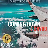 Coming Down by J.Gnyrd