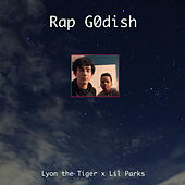 Rap Godish von Lyon the Tiger