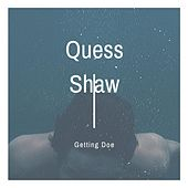 Getting Doe by Quess Shaw