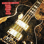 Play That Rock N' Roll de Supersuckers