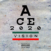 2020 Vision by Ace