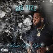 Hear Me Out Vol 2 by Big Rizz