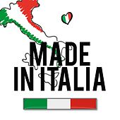 Made in Italia (La musica italiana amata e cantata) by Various Artists