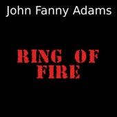 Ring of fire de John Fanny Adams
