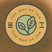 The Way of Tea, Vol.7 de Various Artists