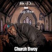 Church Bwoy by GunDeiTCB