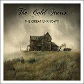 The Great Unknown von The Cold Stares