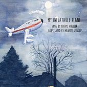 My Inflatable Plane by Cheryl Wheeler