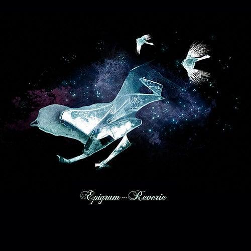 Reverie by Epigram