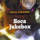 This Is Soca Jukebox (Live) by Soca Jukebox