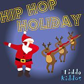 Hip Hop Holiday by The Liddo Kiddos