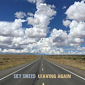 Leaving Again by Sky Smeed