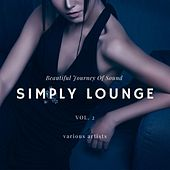 Simply Lounge (Beautiful Journey of Sounds), Vol. 2 de Various Artists