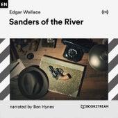 Sanders of the River von Bookstream Audiobooks