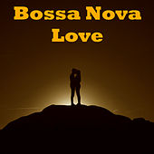 Bossa Nova Love de Various Artists