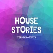 House Stories de Various Artists