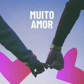 Muito Amor by Various Artists