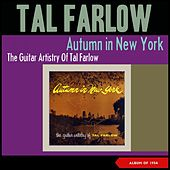 Autum in New York (The Guitar Artistry of Tal Farlow) (Album of 1954) von Tal Farlow