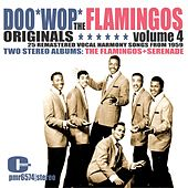 The Flamingos - Doowop Originals, Volume 4 by The Flamingos