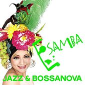 E Samba (Jazz & Bossanova) von Various Artists