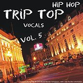 Hip Hop / Trip Hop - Vol. 5 - Vocals by Various Artists