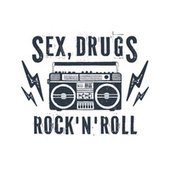 Sex, Drugs, Rock 'N' Roll de Various Artists