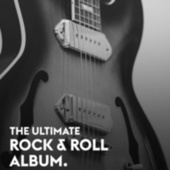 The Ultimate Early Rock & Roll Album van Various Artists