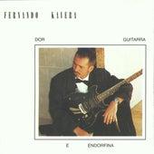 Dor Guitarra e Endorfina de Fernando Kavera