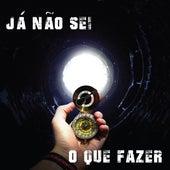 Já Não Sei o Que Fazer by Gabriel Lucas MADE in PORTUGA