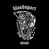 Sinking with the Rest by Blood Sport