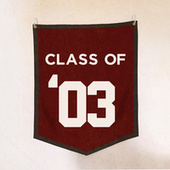 Class Of '03 by Various Artists