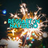 Reggaetón Navideño di Various Artists