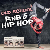 Old School RnB & Hip Hop de Various Artists