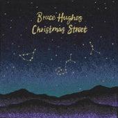 Christmas Street de Bruce Hughes