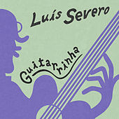 Guitarrinha de Luís Severo
