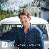 Odd Nordstogas Dag (Sesong 9) di Hver gang vi møtes (sesong7)