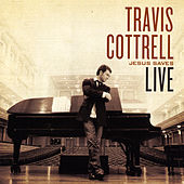 Jesus Saves (Live) von Travis Cottrell