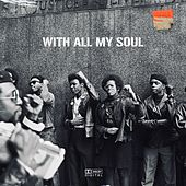 With All My Soul von Various Artists
