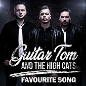 Favourite Song by Guitar Tom and the High Cats
