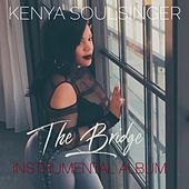 The Bridge (Instrumental) di Kenya Soulsinger
