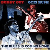 The Blues Is Comin' Home von Otis Rush